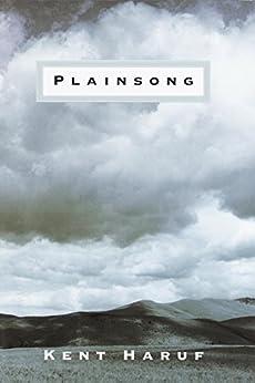 Plainsong (Plainsong series Book 1) by [Haruf, Kent]
