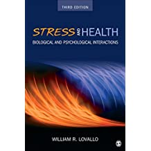 Stress and Health: Biological and Psychological Interactions: Volume 3