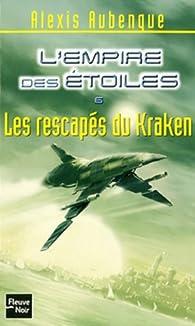 L'Empire des Etoiles, Tome 6 : Les rescapés du Kraken par Alexis Aubenque
