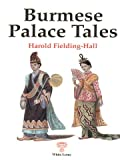 img - for Burmese Palace Tales book / textbook / text book
