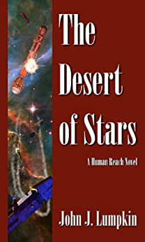 The Desert of Stars (The Human Reach Book 2) (English Edition) por [Lumpkin, John]