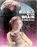Messengers to the Brain, Paul D. Martin, 0870444999