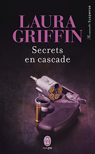 Secrets en cascade (J'ai lu Romantic Suspense) (French (Duo Cascade)