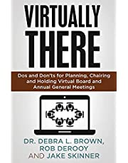 Virtually There: Dos and Don'ts for Planning, Chairing, and Holding Virtual Board and Annual General Meetings