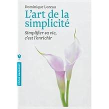 ART DE LA SIMPLICITÉ (L')