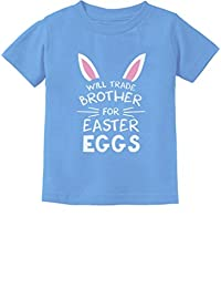 Trade Brother for Easter Eggs Siblings Bunny Funny Toddler/Infant Kids T-Shirt