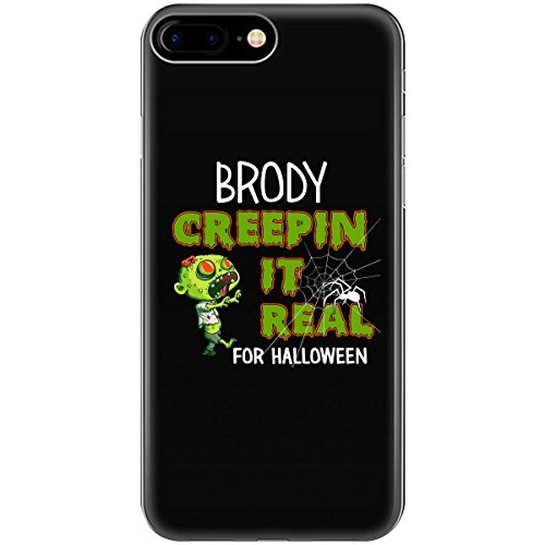 Brody Creepin It Real Funny Halloween Costume Gift - Phone Case Fits Iphone 6 6s 7 (Brody Costume)