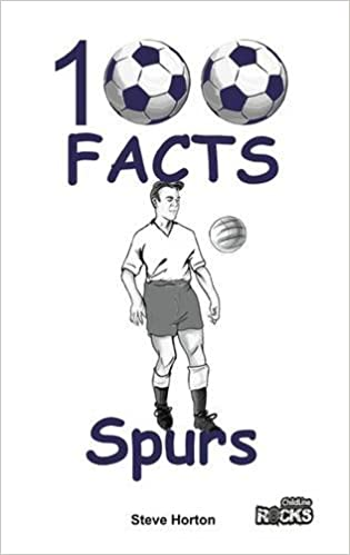 Book Tottenham Hotspur - 100 Facts