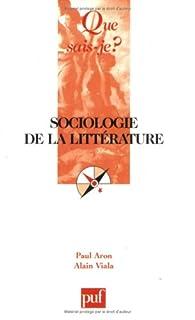 Sociologie de la littérature par Paul Aron