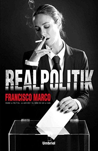 Realpolitik (Umbriel narrativa) (Spanish Edition) - Kindle ...