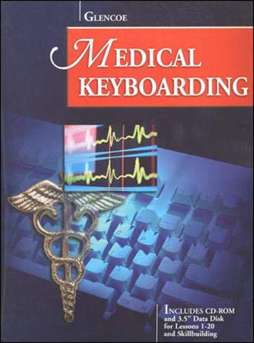 Glencoe Medical Keyboarding w/CD-ROM and Data Disk