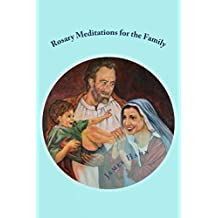 Rosary Meditations for the Family