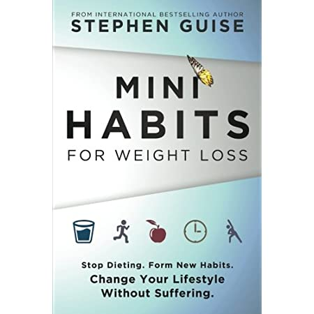 Health Shopping Mini Habits for Weight Loss: Stop Dieting. Form New Habits. Change Your Lifestyle