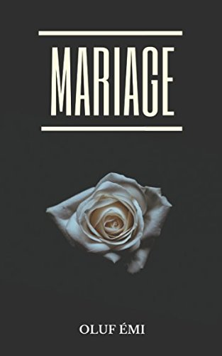 Mariage (French Edition)