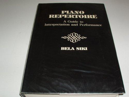Piano Repertoire: A Guide to Interpretation and Performance