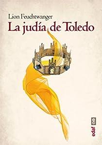 La Judía de Toledo par Feuchtwanger