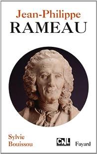 Jean-Philippe Rameau par Sylvie Bouissou