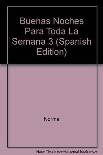 Download Buenas Noches Para Toda La Semana 3 (Spanish Edition) ebook