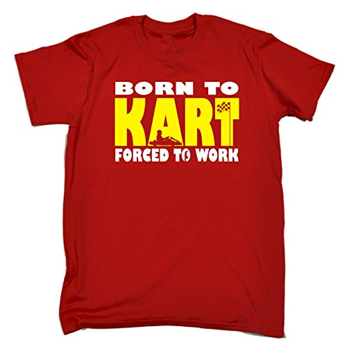 123t Slogans Men's BORN TO KART FORCED TO WORK (L - RED) LOOSE FIT T-SHIRT
