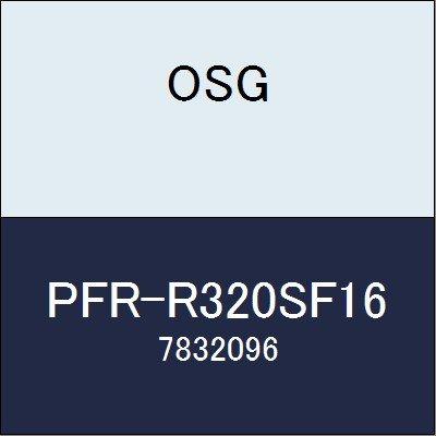 OSG エンドミル PFR-R320SF16 商品番号 7832096  B07BBFQX2C