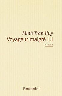 Voyageur malgré lui, Huy, Minh Tran