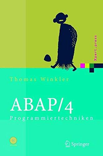 ABAP/4 Programmiertechniken: Trainingsbuch (Xpert.press)