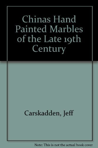 Chinas Hand Painted Marbles of the Late 19th Century ()