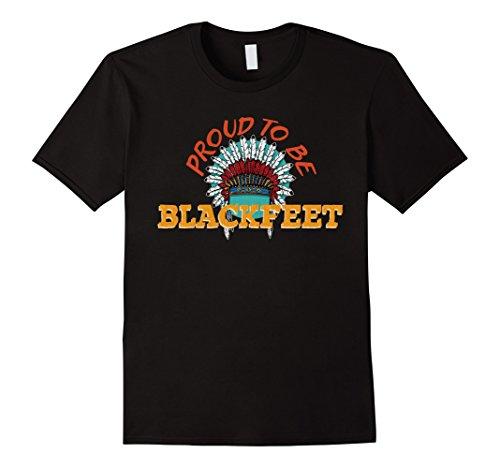 Mens Proud To Be Blackfeet Nation Native American Heritage Shirt Medium Black