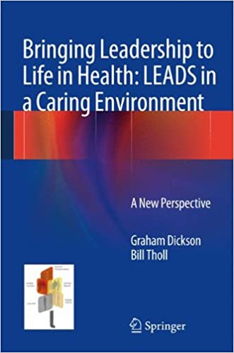 Image result for Bringing Leadership to Life in Health: LEADS in a caring environment