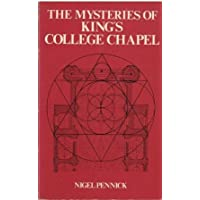 Mysteries of King's College Chapel by Nigel Pennick (1978-07-06)