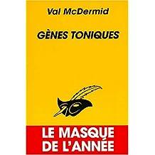 GÈNES TONIQUES (MASQUE DE L'ANNÉE)