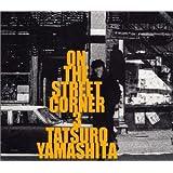 ON THE STREET CORNER 3