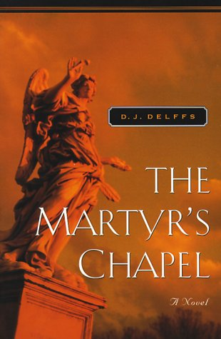 The Martyr's Chapel  Father Grif Mysteries