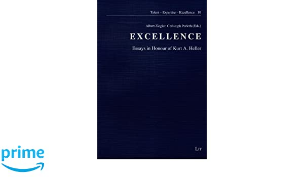 Excellence: Essays in Honour of Kurt A  Heller (Talent