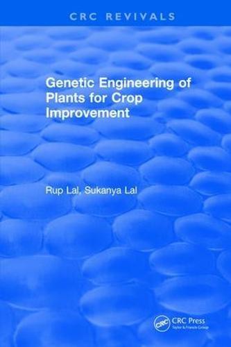Genetic Engineering of Plants for Crop Improvement