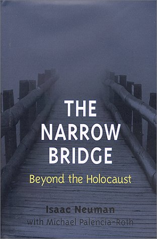 Download The Narrow Bridge: Beyond the Holocaust PDF