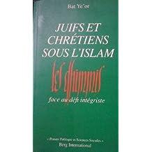 JUIF ET CHRÉTIENS SOUS L'ISLAM