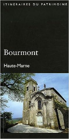 Téléchargement Bourmont, Haute-Marne pdf, epub