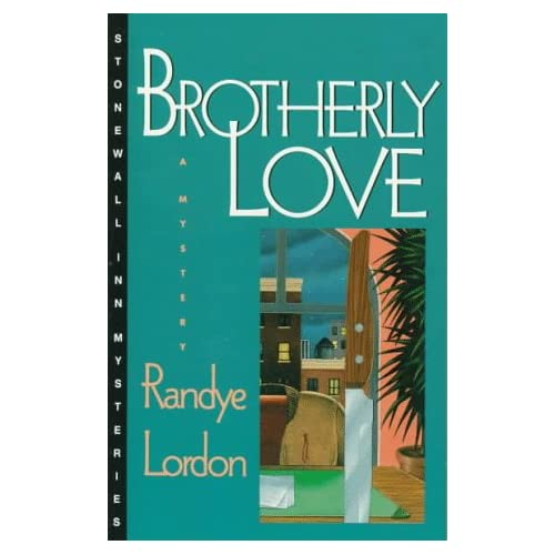 Brotherly Love (Stonewall Inn Mysteries) Randye Lordon