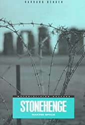 Stonehenge: Making Space (Materializing Culture)