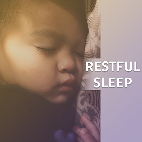 Restful Sleep - Classical Lullabies, Sweet Nap, Best Classical Music for Kids, Stress Free, Mozart for Children