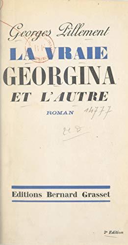 La Vraie Georgina Et L Autre French Edition Kindle