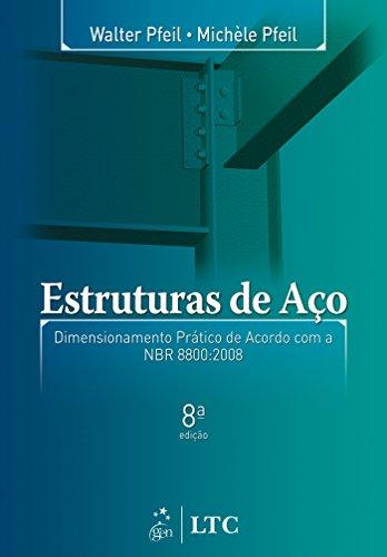 Estruturas Aço Dimensionamento Prático Acordo ebook