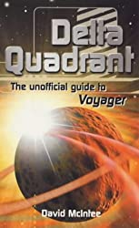 Delta Quadrant: The Unofficial Guide to Voyager
