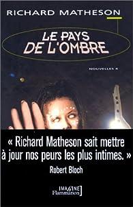 Le Pays de l'ombre par Richard Matheson