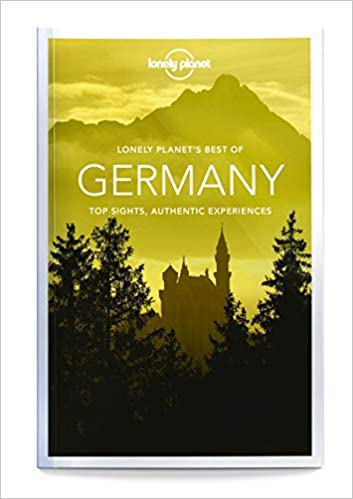 4bbe1dc1ffec95 Lonely Planet Best of Germany (Travel Guide)  Amazon.co.uk  Lonely ...