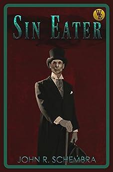 Sin Eater by [Schembra,John]