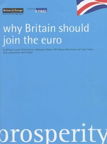 Why Britain Should Join the Euro: Amazon co uk: Richard