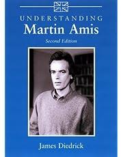 Understanding Martin Amis (Understanding Contemporary British Literature)