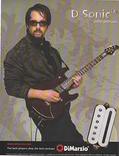 "Magazine Print ad: 2005 Guitarist John Petrucci of Dream Theater for DiMarzio D Sonic Guitar Pickups,""The best players play the best pickups"""